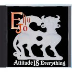 Attitude Is Everything by Ella Jo