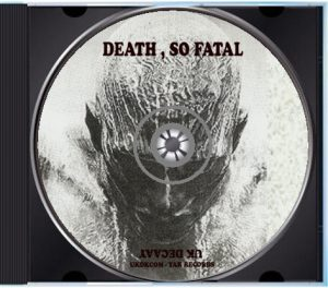 Death So Fatal Label