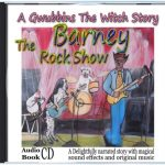 Gwubbins The Witch-spoken-story-Barney-The-Rock-Show
